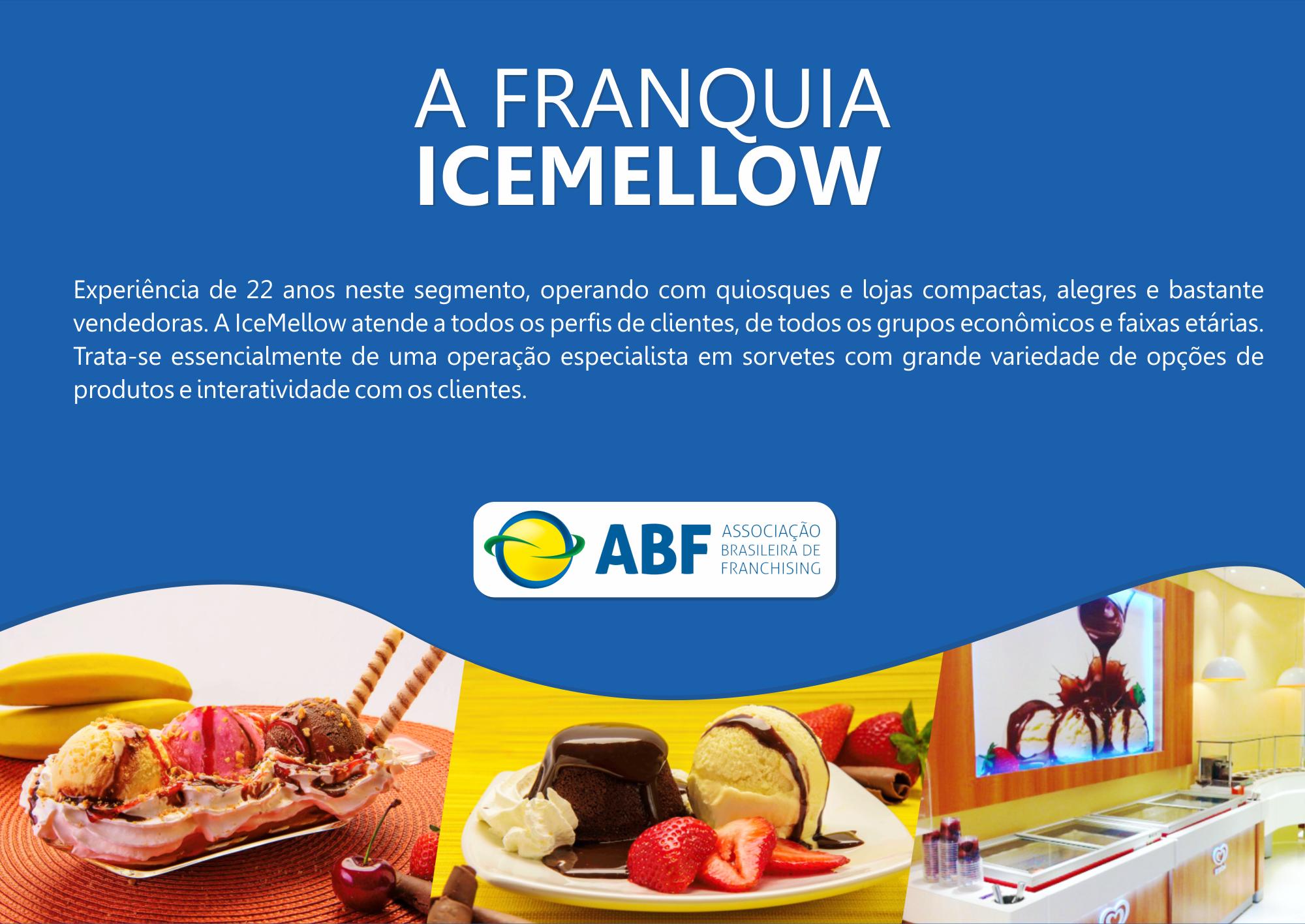 A FRANQUIA ICEMELLOW